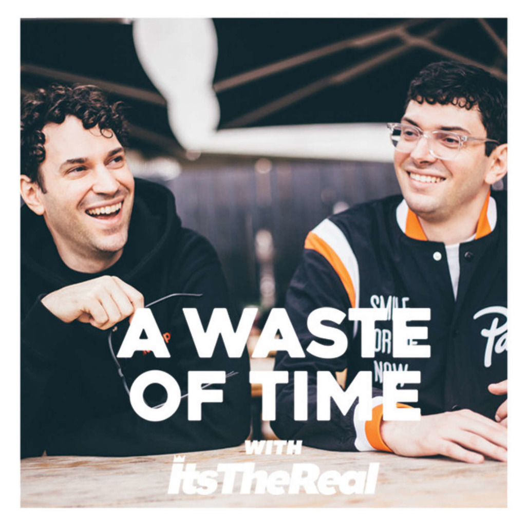 A Waste Of Time with ItsTheReal