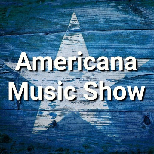 Americana Music Show Podcast