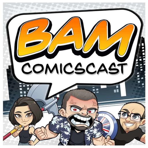 BAM Comic Book Podcast