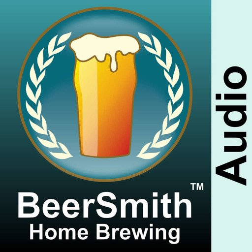 BeerSmith Home and Beer Brewing Podcast