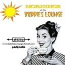 Mornings At The Buddies Lounge - Friday 3/27/20