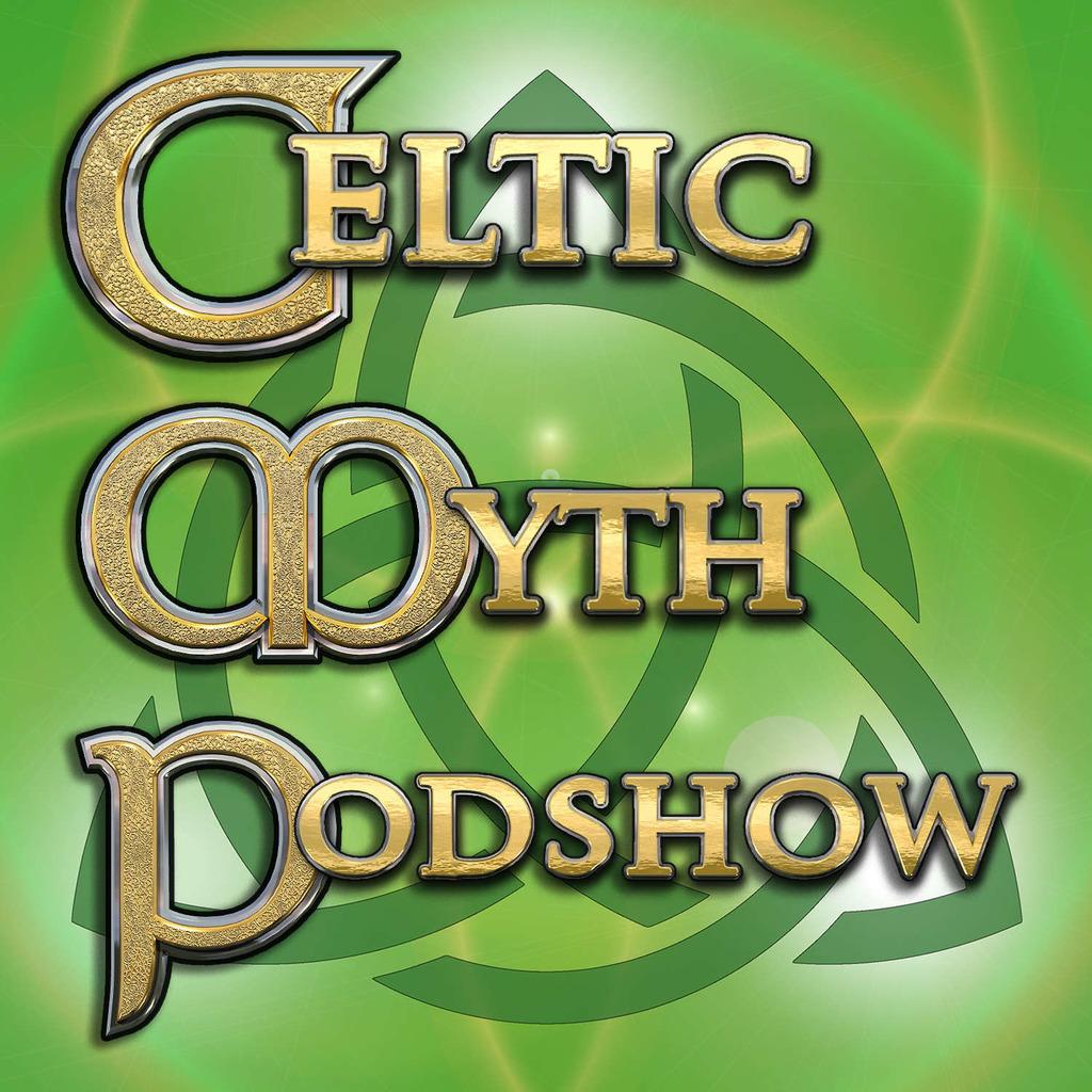 Celtic Myth Podshow