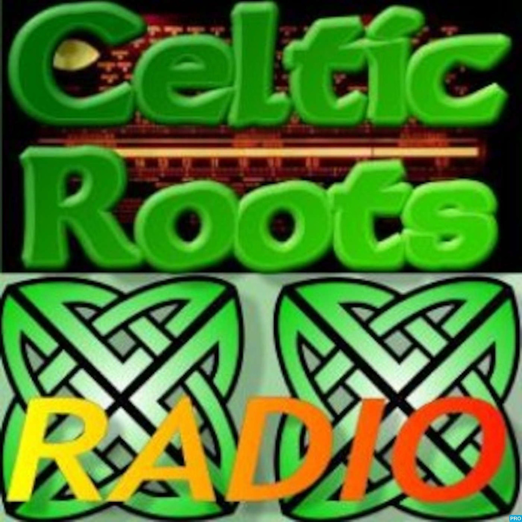 Celtic Roots Radio – Irish music podcast