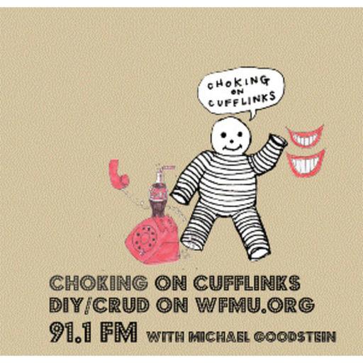 Choking On Cufflinks with Michael Goodstein | WFMU