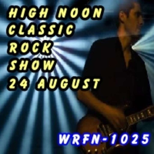 High Noon Classic Rock Show 24th August