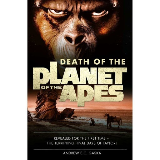 Cornelius and Zira – Ep # 19 – Death of the Planet of the Apes (Andrew E.C. Gaska)