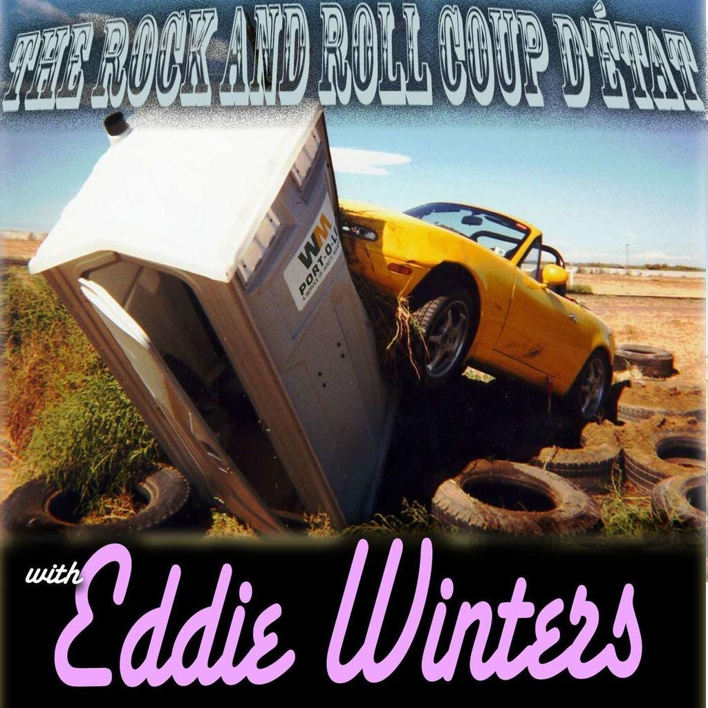 Eddie Winters Rock & Roll Coup D'etat