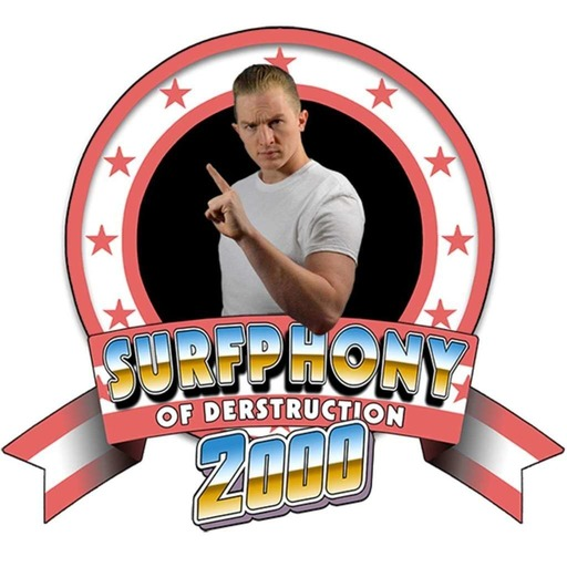 EPISODES – The Surfphony of Derstruction 2000