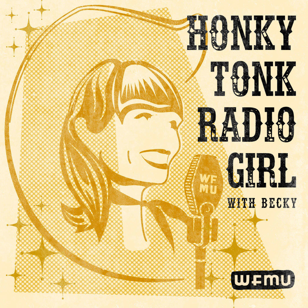 Honky Tonk Radio Girl with Becky | WFMU
