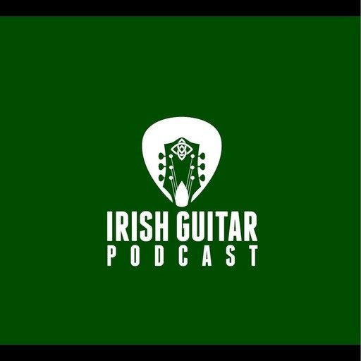 Irish Guitar Podcast