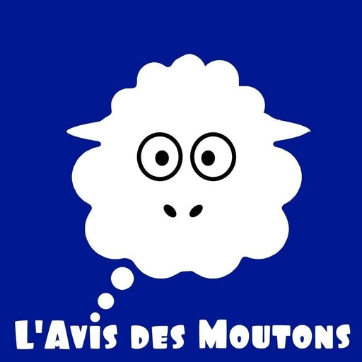 L'Avis Des Moutons - Ep 264c - Bring Your Own Bocal à PodRennes