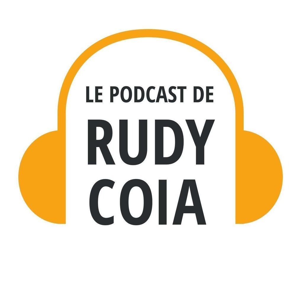 Le Podcast de Rudy Coia