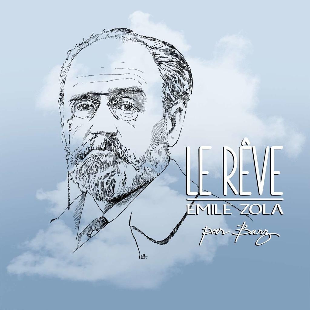 Émile Zola - Le Rêve