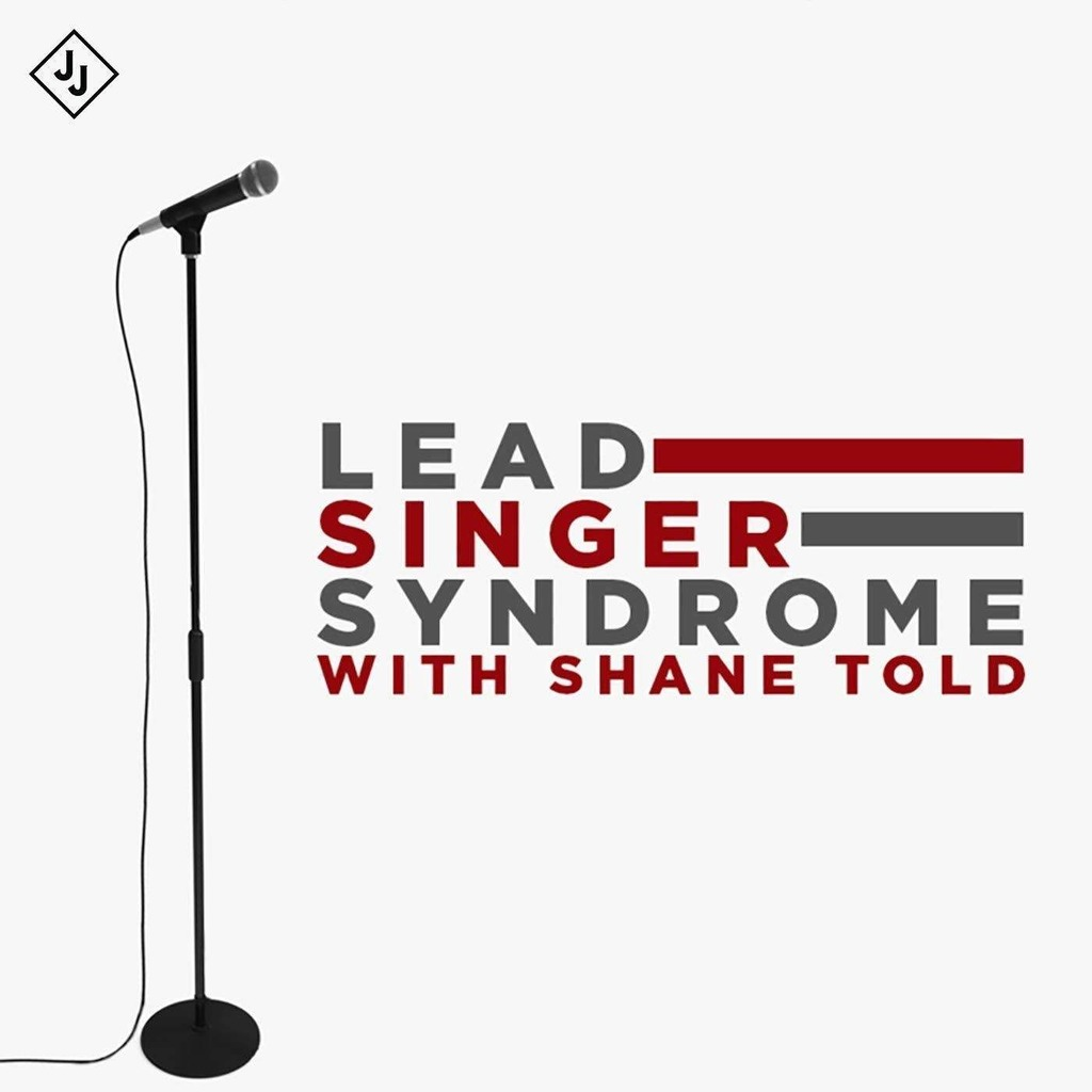 Lead Singer Syndrome with Shane Told