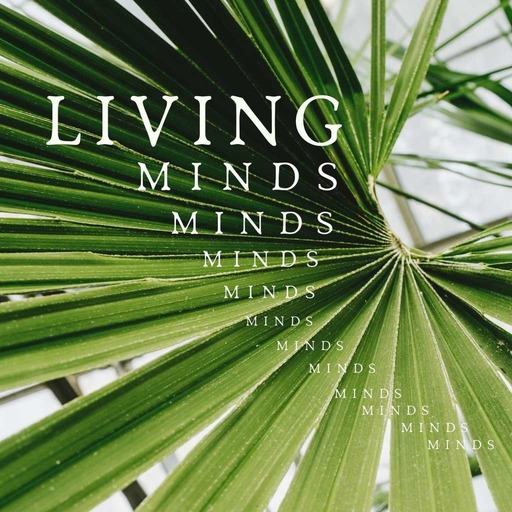 living minds
