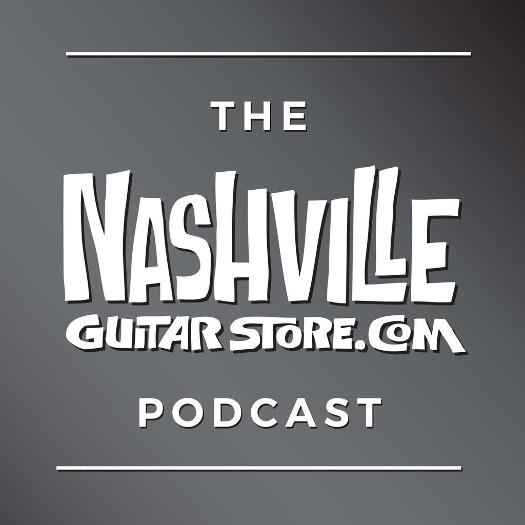 Nashville Guitar Store Podcast