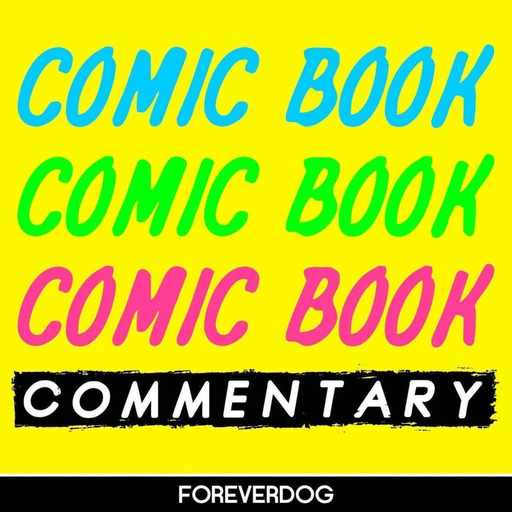 Comic Book Commentary