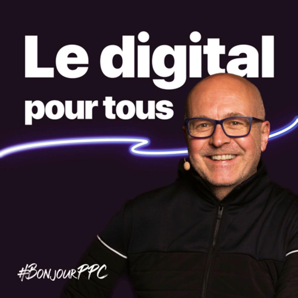 Le digital pour tous #BonjourPPC