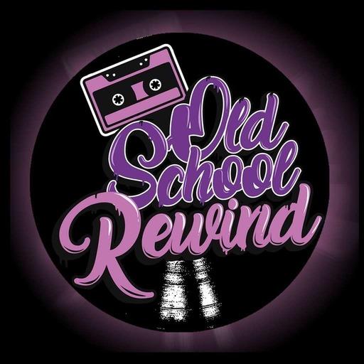 The Old School Rewind