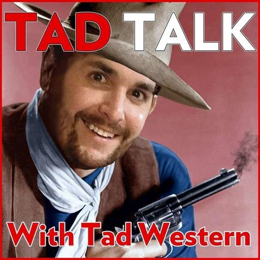 Tad Talk