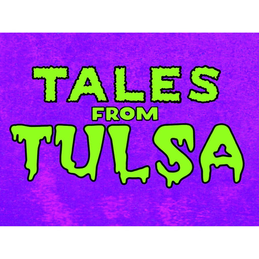 Tales From Tulsa