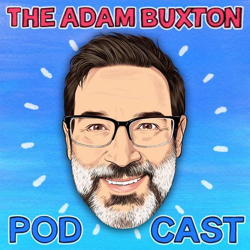 THE ADAM BUXTON PODCAST