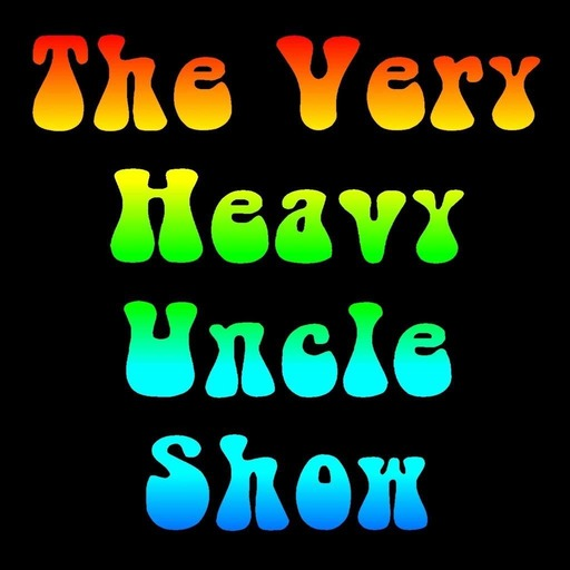 The Very Heavy Uncle Show