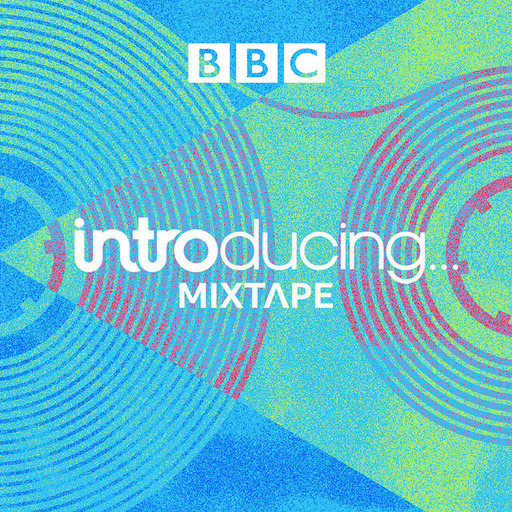 The BBC Music Introducing Mixtape With Melita Dennett from BBC Introducing The South
