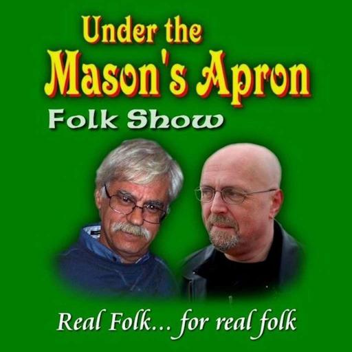 Under The Mason's Apron Folk Show