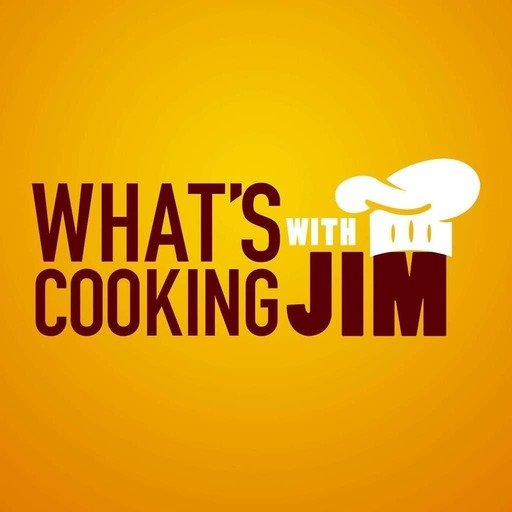 What's Cooking with Jim