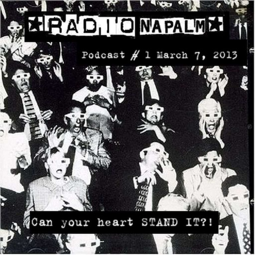 """RADIO NAPALM"" with Your Host TIM NAPALM"