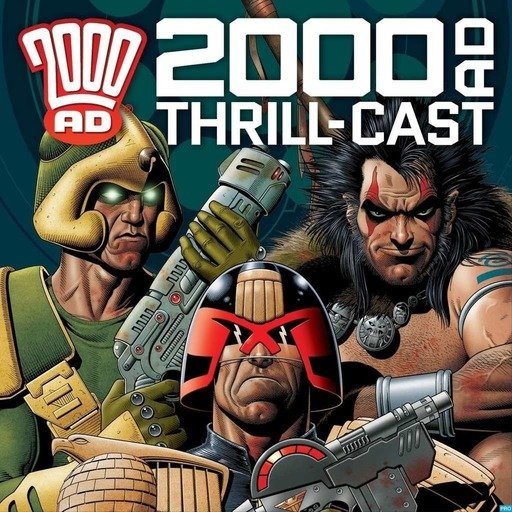 The 2000 AD Thrill-Cast