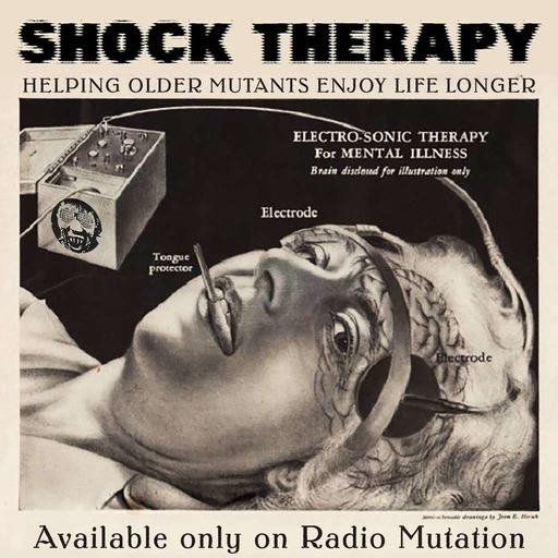 Shock Therapy – Radio Mutation