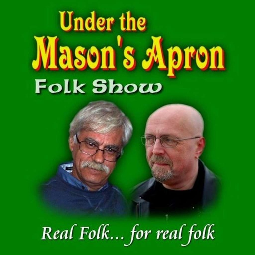Under The Mason's Apron Folk Show