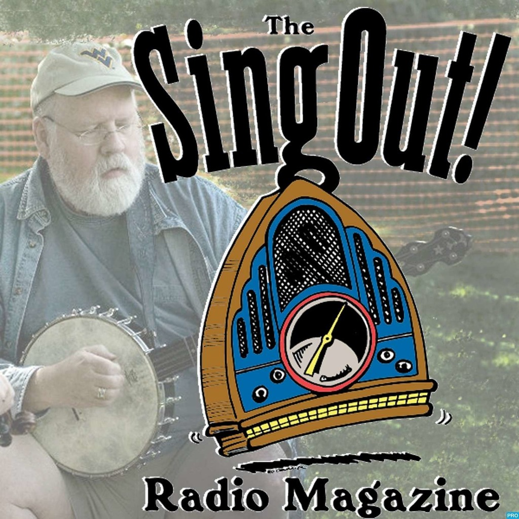 Sing Out! Radio Magazine