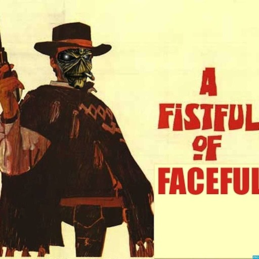 A Fistful of Faceful