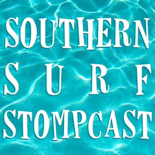 Southern Surf Stompcast