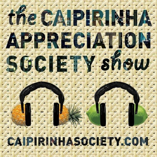 Caipirinha Appreciation Society - brazil beyond cliches