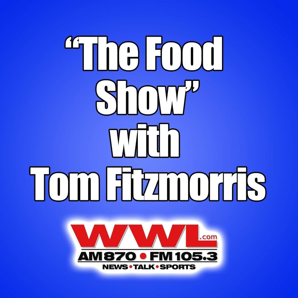 """The Food Show"" with Tom Fitzmorris"