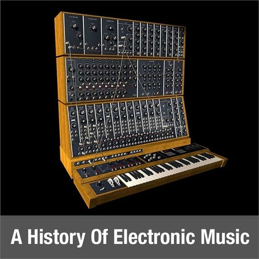 A History Of Electronic Music