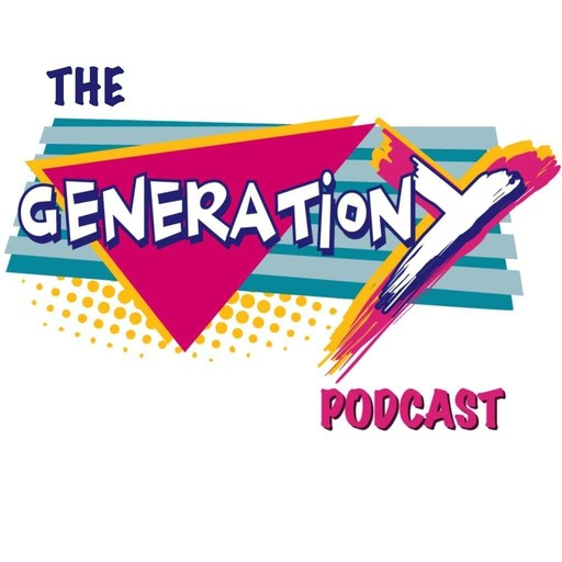 Generation Y Podcast (90s and early 2k)