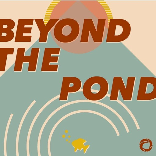 Beyond The Pond