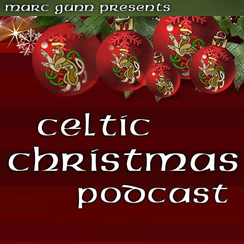 Celtic Christmas Podcast