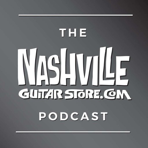 Nashville Guitar Store Podcast