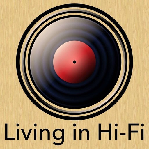 Living in Hi-Fi