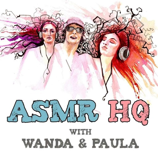 ASMR HQ Podcast