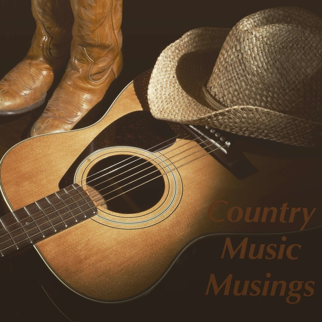 Country Music Musings
