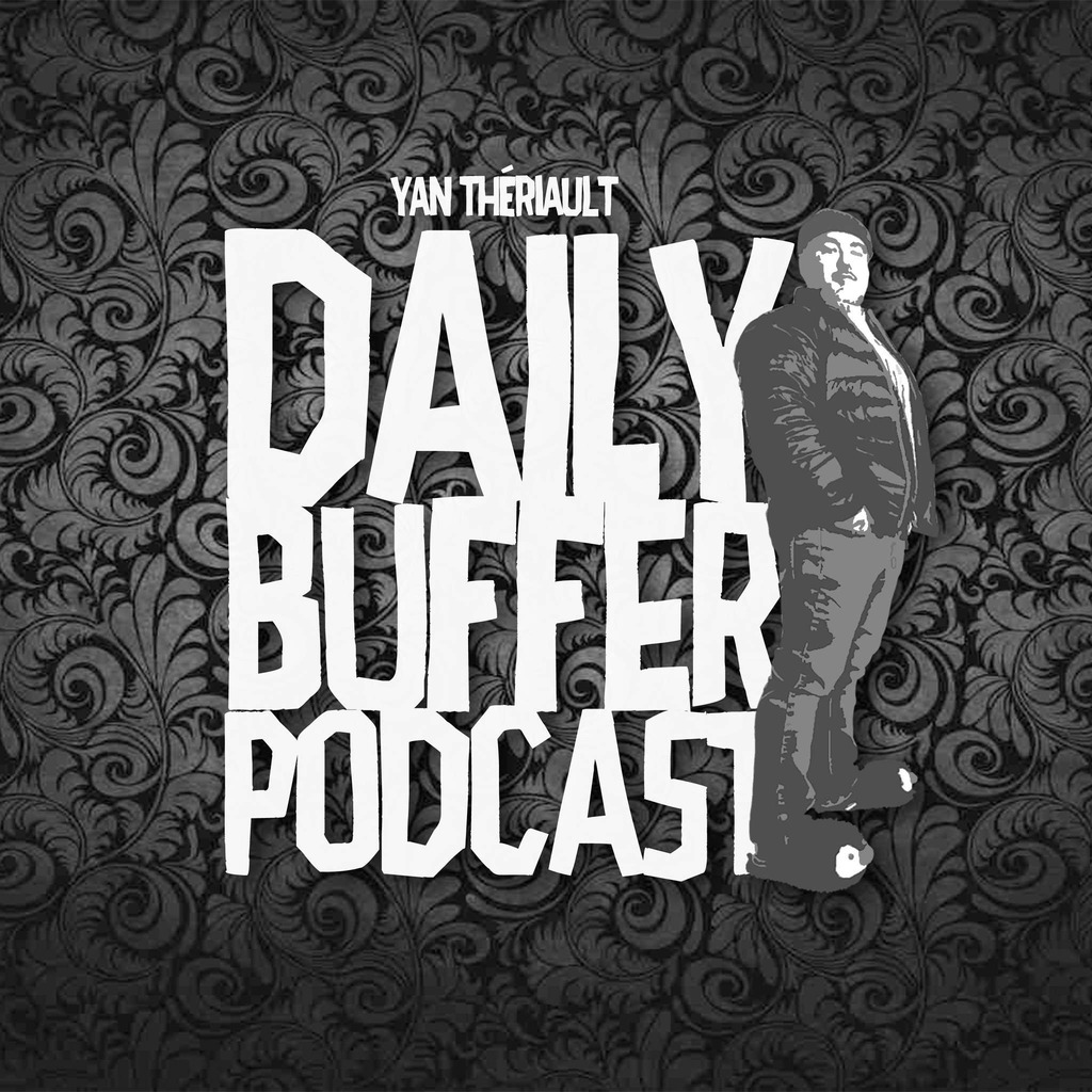Le Daily Buffer Podcast