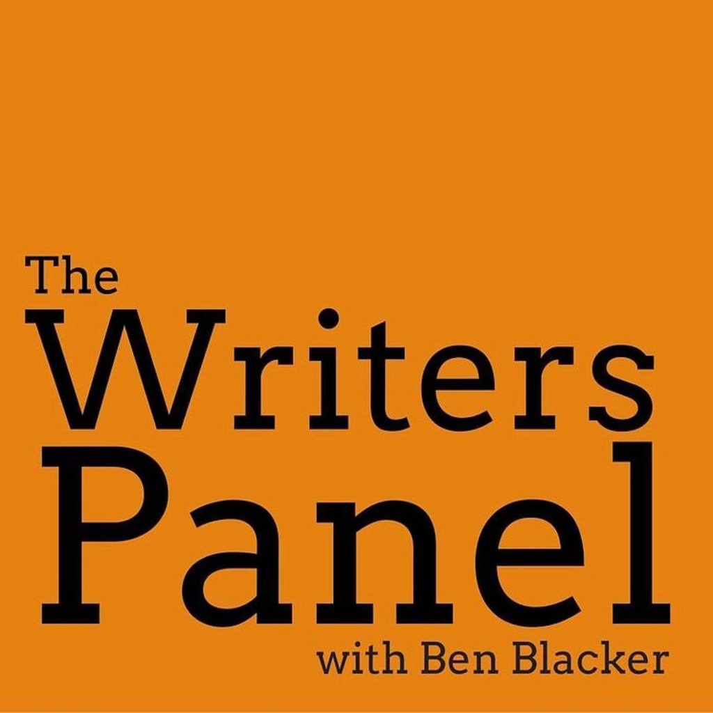 The Writers Panel with Ben Blacker