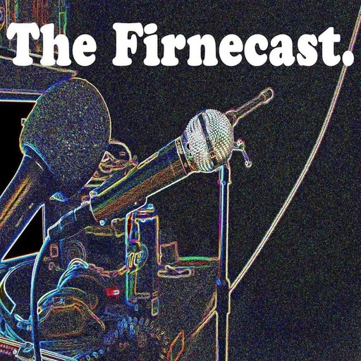 The Firnecast.